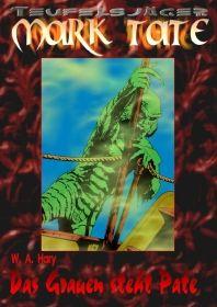 TEUFELSJÄGER Buchausgabe 001: Das Grauen steht Pate