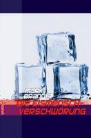Mark Brandis - Die Eismensch-Verschwörung