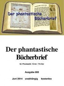 Der phantastische Bücherbrief 608 - Juni 2014