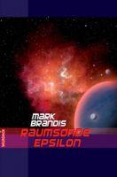 Mark Brandis - Raumsonde Epsilon