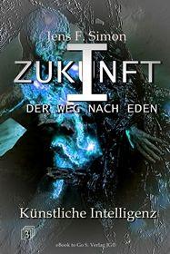 Künstliche Intelligenz (ZUKUNFT I Bd.3)