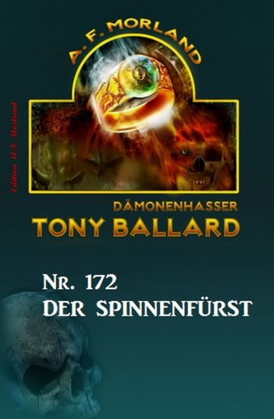 Der Spinnenfürst Tony Ballard Nr. 172