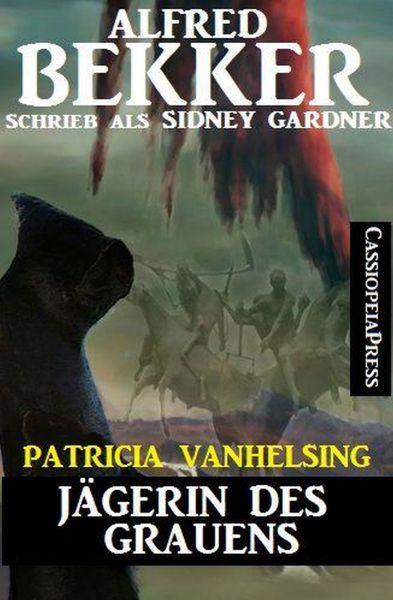 Patricia Vanhelsing - Jägerin des Grauens