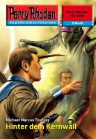 Perry Rhodan 2488: Hinter dem Kernwall (Heftroman)