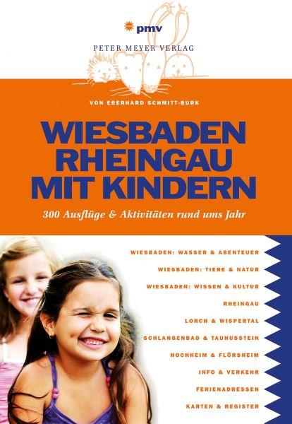Wiesbaden Rheingau mit Kindern