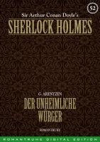 Sherlock Holmes 52 - Der unheimliche Würger