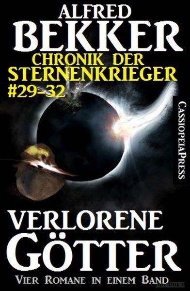 Chronik der Sternenkrieger - Verlorene Götter