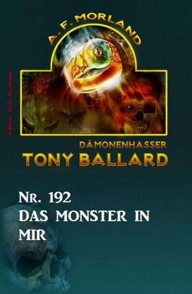Das Monster in mir Tony Ballard Nr. 192