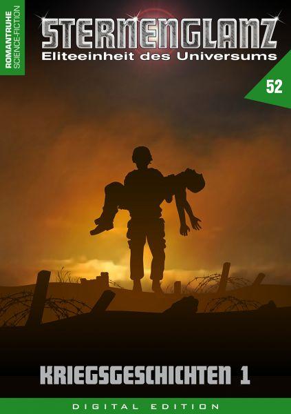 Sternenglanz 52 - Kriegsgeschichten 1