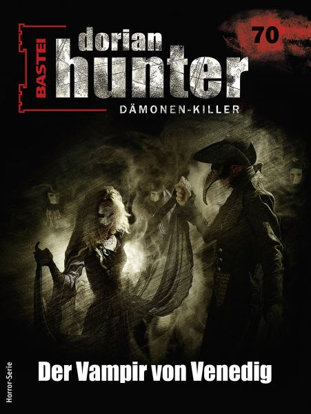 Dorian Hunter 70 - Horror-Serie