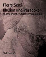 Illusion und Paradoxon