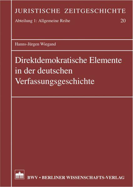 Direktdemokratische Elemente in der deutschen Verfassungsgeschichte