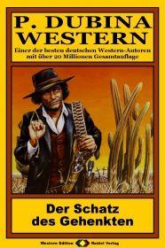 P. Dubina Western, Bd. 14: Der Schatz des Gehenkten