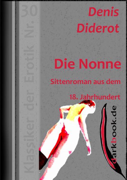 Die Nonne - Sittenroman aus dem 18. Jahrhundert