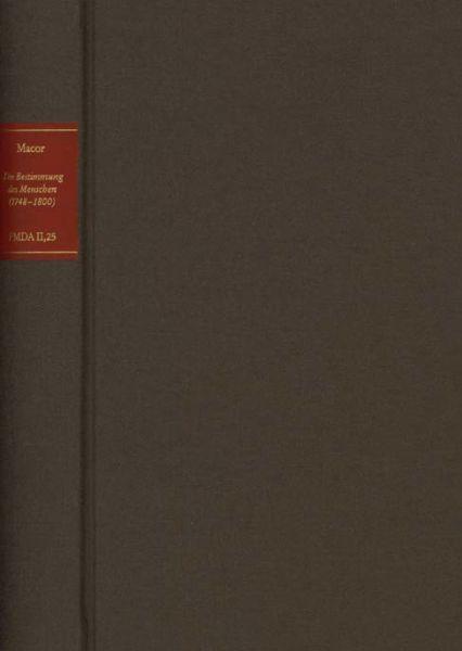 Forschungen und Materialien zur deutschen Aufklärung / Die Bestimmung des Menschen (1748-1800)