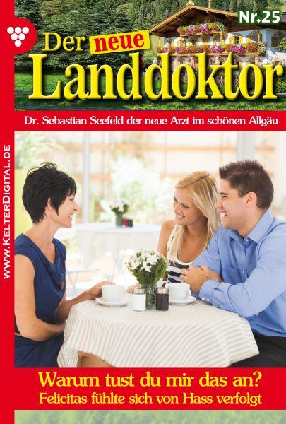 Der neue Landdoktor 25 – Arztroman