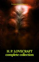 H. P. Lovecraft: The Complete Collection (Prometheus Classics)