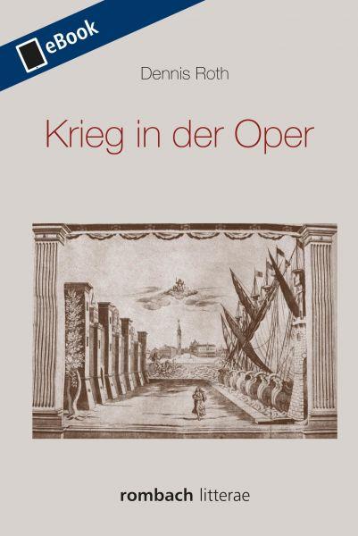 Krieg in der Oper