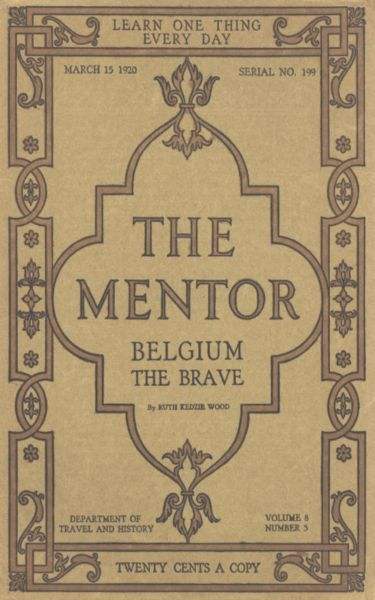 The Mentor: Belgium the Brave