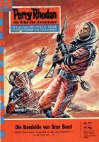 Perry Rhodan 79: Die Atomhölle von Gray Beast (Heftroman)