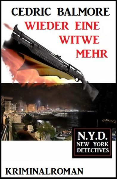 Wieder eine Witwe mehr: N.Y.D. – New York Detectives