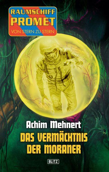 Raumschiff Promet - Von Stern zu Stern 06: Das Vermächtnis der Moraner