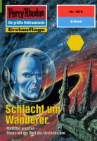 Perry Rhodan 1978: Schlacht um Wanderer (Heftroman)