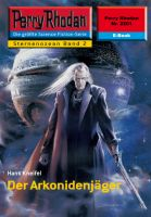 Perry Rhodan 2201: Der Arkonidenjäger (Heftroman)