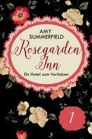 Rosegarden Inn - Ein Hotel zum Verlieben - Folge 1