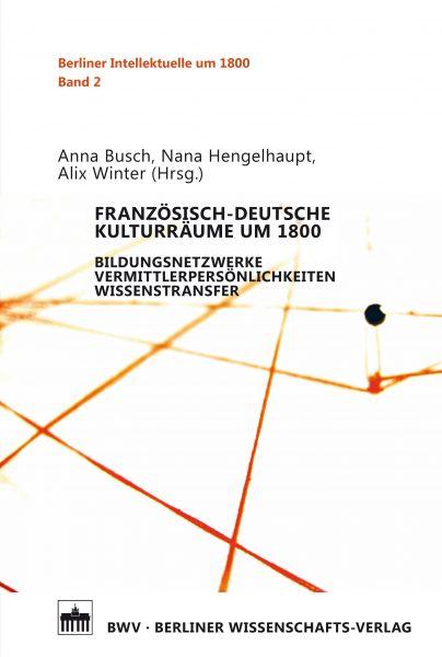 Französisch-deutsche Kulturräume um 1800
