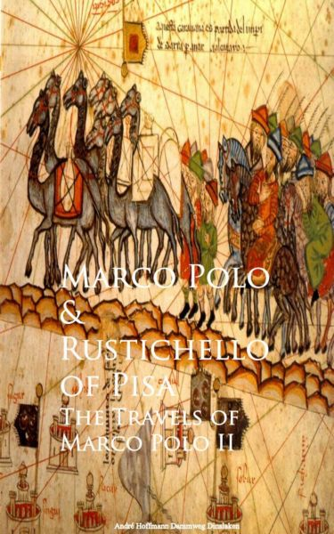 The Travels of Marco Polo II