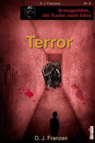 Terror (Armageddon, die Suche nach Eden 8)
