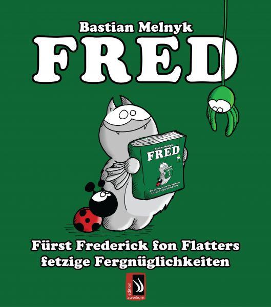 Fred - Fürst Frederick fon Flatters fetzige Fergnüglichkeiten