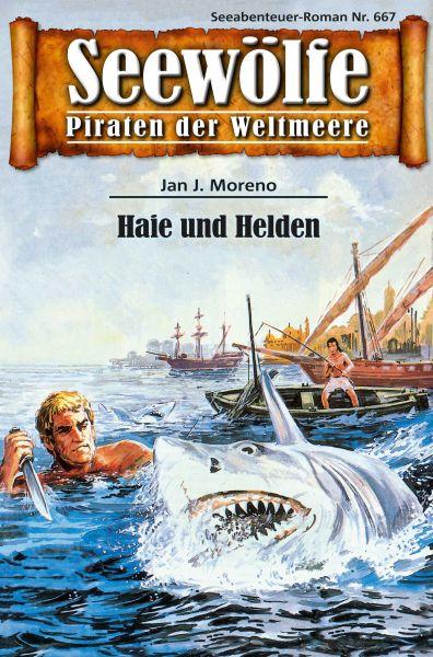 Seewölfe - Piraten der Weltmeere 667