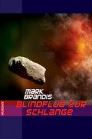 Mark Brandis - Blindflug zur Schlange