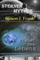 Planet des Lebens ( Sternen-Mythos 2 )