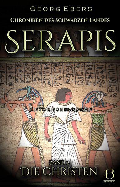 Serapis. Historischer Roman. Band 2