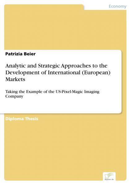 Analytic and Strategic Approaches to the Development of International (European) Markets