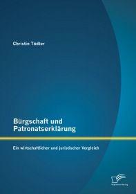 Bürgschaft und Patronatserklärung: Ein wirtschaftlicher und juristischer Vergleich