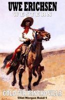 Clint Morgan #4: Gold für Pancho Villa