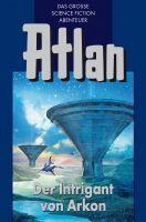 Atlan 32: Der Intrigant von Arkon (Blauband)