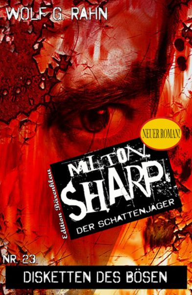 Disketten des Bösen: Milton Sharp #23