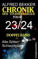 Folge 23/24 - Chronik der Sternenkrieger Doppelband
