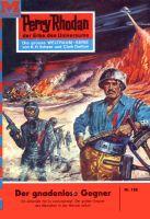 Perry Rhodan 180: Der gnadenlose Gegner (Heftroman)