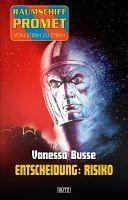 Raumschiff Promet - Von Stern zu Stern 10: Entscheidung: Risiko