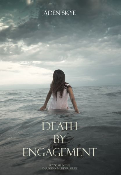 Death by Engagement (Book #12 in the Caribbean Murder series)