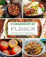 50 Schongarerrezepte mit Fleisch