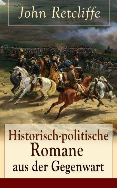 Historisch-politische Romane aus der Gegenwart