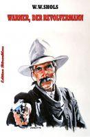 Warner, der Revolvermann