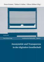 Anonymität und Transparenz in der digitalen Gesellschaft
